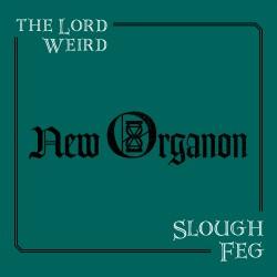 "THE LORD WEIRD SLOUGH FEG ""New Organon"" LP"