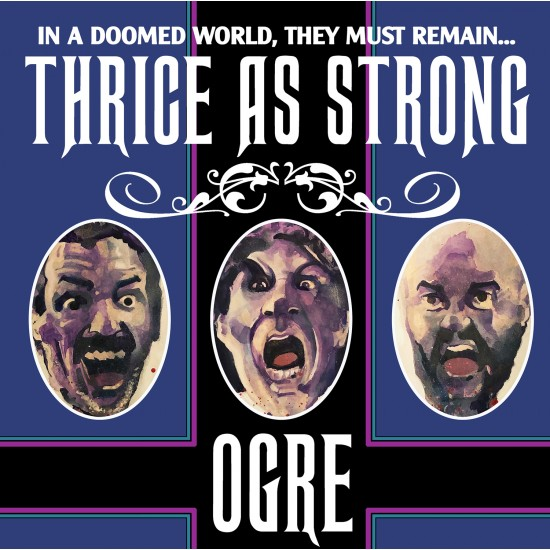 "OGRE ""Thrice As Strong"" LP"