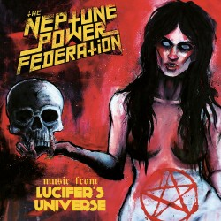 "THE NEPTUNE POWER FEDERATION ""Lucifer's Universe"" LP"
