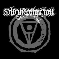"OLD MOTHER HELL ""Old Mother Hell"" LP"