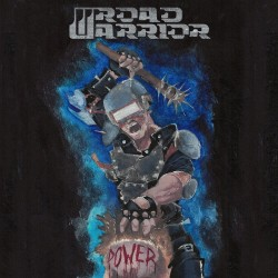 "ROAD WARRIOR ""Power"" LP"