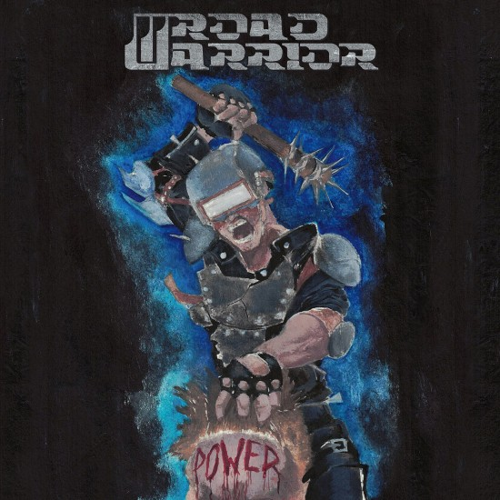 "ROAD WARRIOR ""Power"" CD"
