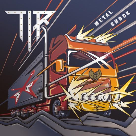 "TIR ""Metal Shock"" CD"