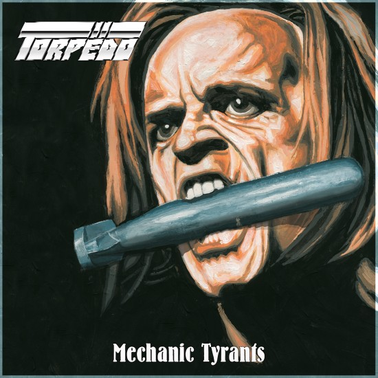 "TORPËDO  ""Mechanic Tyrants"" LP"