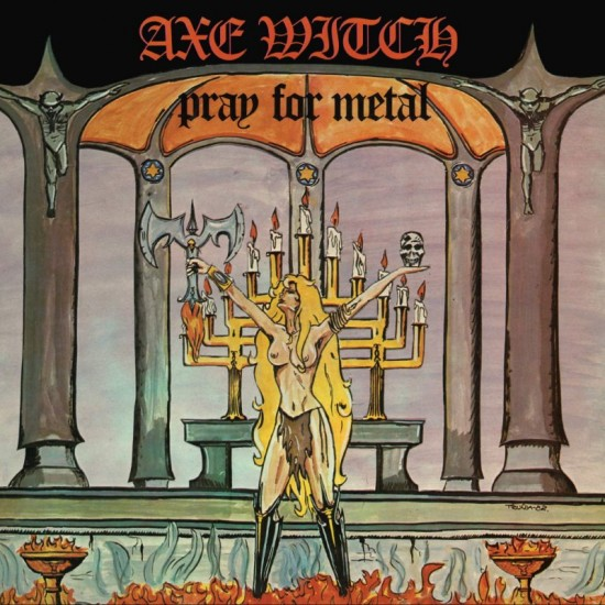 """AXE WITCH """"Pray For Metal"""" CD"""