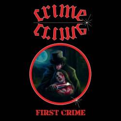 "CRIME ""First Crime"" MCD"