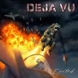 """DEJA VU """"Ejected"""" CD"""