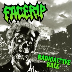 "FACERIP ""Radioactive Rage"" TAPE"