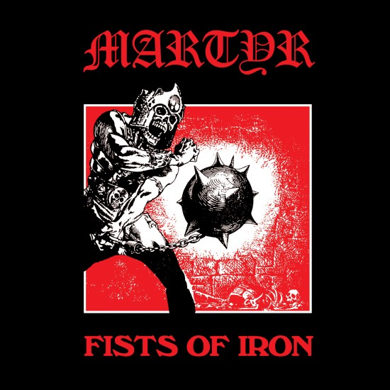 "MARTYR ""Fists Of Iron"" MLP"