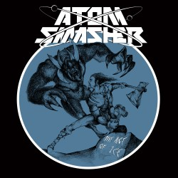 "ATOM SMASHER ""The Age of Ice"" 7''"