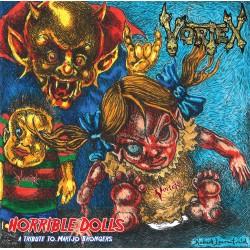 "VORTEX ""Horrible Dolls / The Curse Live"" 7'' BENEFIT *PRE-ORDER*"