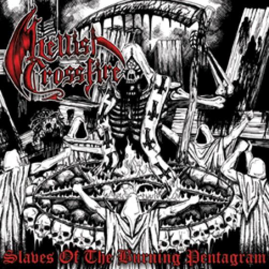 "HELLISH CROSSFIRE ""Slaves of the Burning Pentagram"" CD"