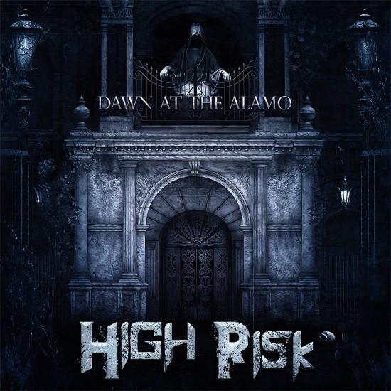 "HIGH RISK ""Dawn At The Alamo"" CD"