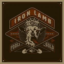 """IRON LAMB """"Fool's Gold"""" CD"""