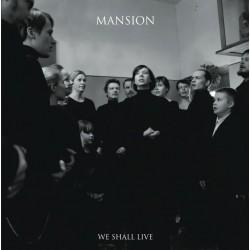 """MANSION """"We Shall Live"""" MCD"""