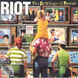 "RIOT ""The Privilege Of Power"" CD"