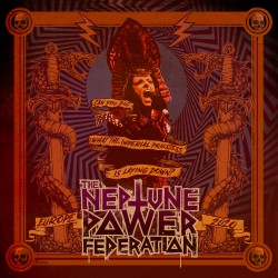 "THE NEPTUNE POWER FEDERATION ""Can You Dig - Europe 2020"" 7''"