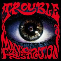 """TROUBLE """"Manic Frustration"""" LP BLACK"""