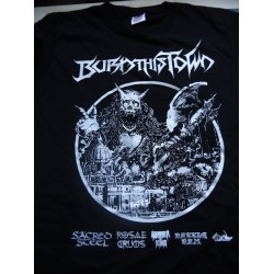 BURN THIS TOWN FESTIVAL TSHIRT