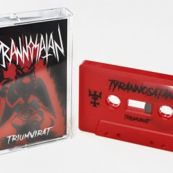 """TYRANNOSATAN """"Triumvirat"""" TAPE"""