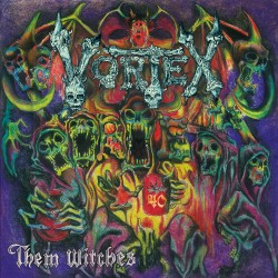 "VORTEX ""Them Witches"" CD"