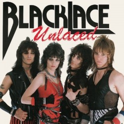 "BLACKLACE ""Unlaced / Get It While It's Hot"" CD"