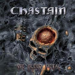 """CHASTAIN """"We Bleed Metal"""" CD"""