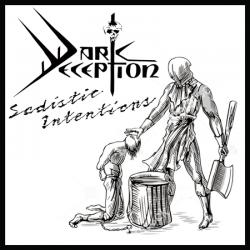 "DARK DECEPTION ""Sadistic Intentions"" CD"