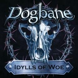 """DOGBANE """"Idylls of Woe"""" CD"""