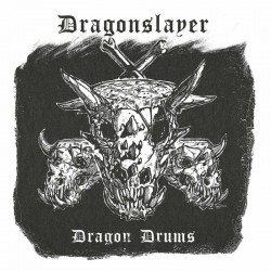 "DRAGONSLAYER ""Dragon Drums"" BLACK DLP"