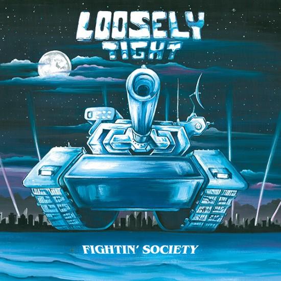 "LOOSELY TIGHT ""Fightin' Society"" CD"