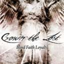 """CROWN THE LOST """"Blind Faith Loyalty"""" MAGNET"""