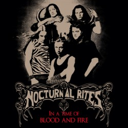 "NOCTURNAL RITES ""In a Time of Blood and Fire"" CD"