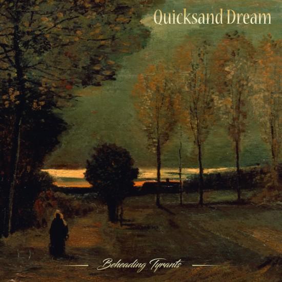 "QUICKSAND DREAM ""Beheading Tyrants"" LP"