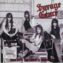 "SAVAGE GRACE ""Ride Into The Night + Demo 1983"" CD"