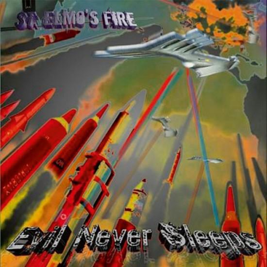 """ST ELMO'S FIRE """"Evil Never Sleeps"""" CD"""